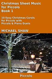 Piccolo: Christmas Sheet Music For Piccolo Book 1