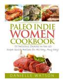 Paleo Indie Women Cookbook