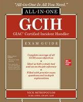 GCIH GIAC Certified Incident Handler All in One Exam Guide PDF