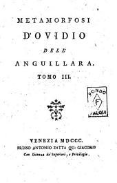 Metamorfosi d'Ovidio dell'Anguillara. Tomo 1. [-6. !] - Venezia presso Antonio Zatta qu. Giacomo, 1799-1801: Volume 3