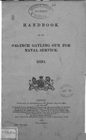 Handbook for the 0.45-inch Gatling gun for naval service