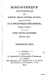 Bibliothèque universelle des sciences, belles-lettres, et arts: Sciences et arts, Volume34;Volume94