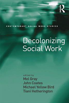 Decolonizing Social Work