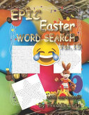 Epic Easter Word Search Vol.10: 40 Large Print Puzzles (Easter Book for Kids)