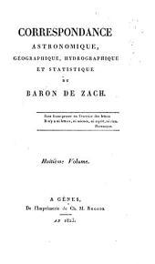 Correspondance astronomique, geographique, hydrographique et statistique du baron de Zach. Premier [-quinzième] volume: Volume8