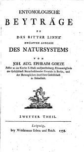 Entomologische Beyträge zu des Ritter Linné 12. Ausgabe: Des Natursystems: Band 1;Band 3