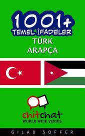 1001+ Temel İfadeler Türk - Arapça