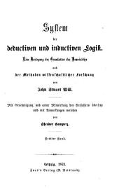 Gesammelte Werke: System der deductiven und inductiven Logik ; Band 2, Band 3
