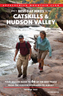 AMC s Best Day Hikes in the Catskills and Hudson Valley PDF
