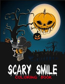 Scary Smile Coloring Book.
