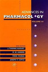Advances in Pharmacology: Volume 44