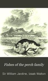 Fishes of the Perch Family
