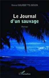 Journal d'un sauvage: Roman