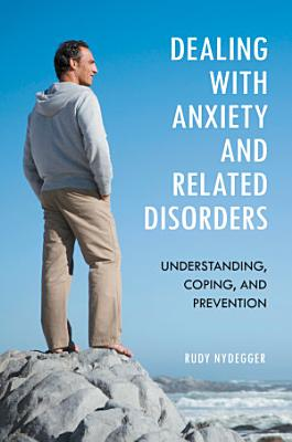 Dealing with Anxiety and Related Disorders PDF