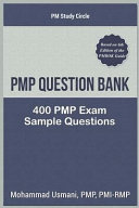 Pmp Question Bank  400 Pmp Exam Sample Questions