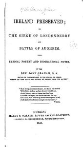 Ireland Preserved: Or, The Siege of Londonderry and Battle of Aughrim