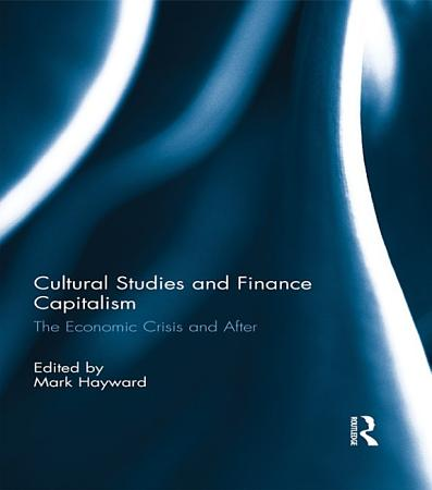 Cultural Studies and Finance Capitalism PDF