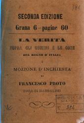 La verita sopra gli uomini e le cose del Regno d'Italia e mozione d'inchiesta
