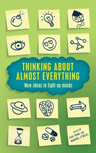 Thinking about Almost Everything Book