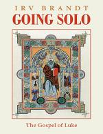 Going Solo: The Gospel of Luke