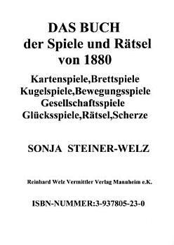 Das Buch der Spiele und R  tsel von 1880 PDF