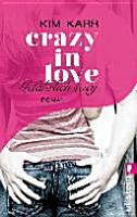 Crazy in Love 02   Gef  hrlich sexy PDF