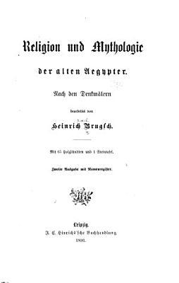 Religion und Mythologie der alten Aegypter PDF
