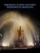Drobeta Turnu Severin: Mehedinti, Romania