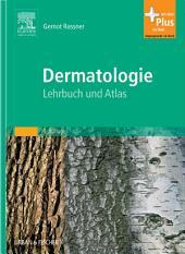 Dermatologie: Lehrbuch und Atlas, Ausgabe 9