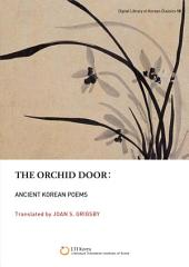 The Orchid Door: Ancient Korean Poems