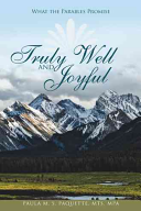 Truly Well and Joyful