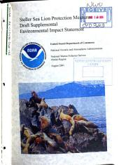 Steller Sea Lion Protection Measures: Environmental Impact Statement, Volume 1
