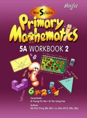 New Syllabus Primary Mathematics Workbook 5A Part 2