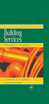 Newnes Building Services Pocket Book: Edition 2