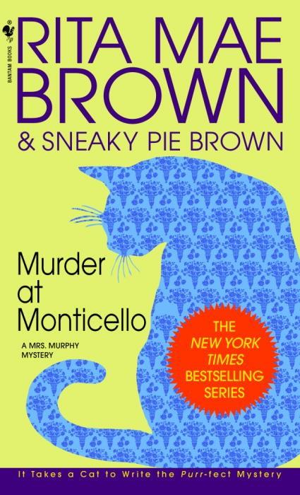 Murder at Monticello, Or, Old Sins