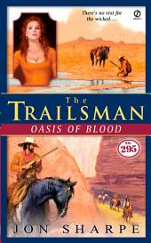 The Trailsman #295: Oasis of Blood