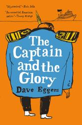The Captain And The Glory Book PDF