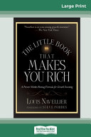 The Little Book That Makes You Rich  16pt Large Print Edition