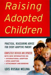 Raising Adopted Children  Revised Edition PDF