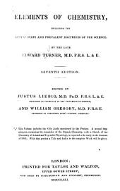 Elements of Chemistry: Including the Actual State and Prevalent Doctrines of the Science