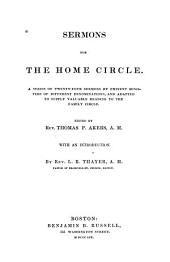 Sermons for the Home Circle: A Series of Twenty-four Sermons by Eminent Ministers of Different Denominations