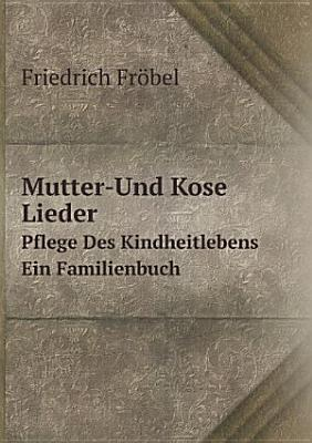 Mutter Und Kose Lieder PDF