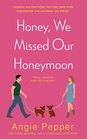 Honey  We Missed Our Honeymoon PDF