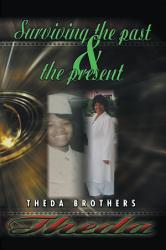 Theda Surviving The Past And The Present Book PDF
