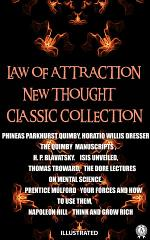 Law of attraction. New Thought. Сlassic collection. Illustrated
