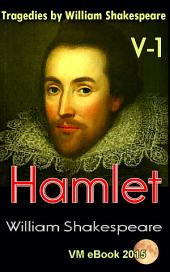 Hamlet: Tragedies by William Shakespeare