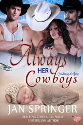 Always Her Cowboys: Moose Ranch