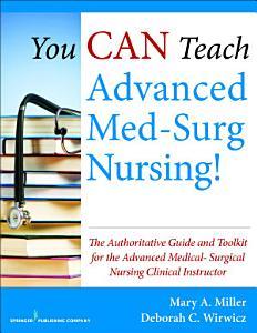 You CAN Teach Advanced Med Surg Nursing  PDF