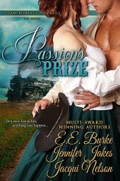 Passion's Prize: Steam! Romance and Rails