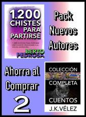 Pack Nuevos Autores Ahorra al Comprar 2: 1200 Chistes para partirse, de Berto Pedrosa & Colección Completa Cuentos, de J. K. Vélez